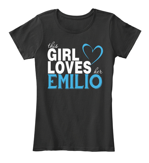 This Girl Loves Her Emilio. Customizable Name Black T-Shirt Front