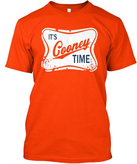 It's Cooney Time Orange T-Shirt Front