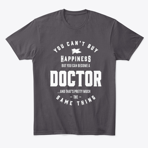 Doctor Work Job Title Gift Heathered Charcoal  T-Shirt Front