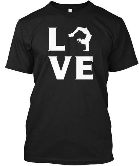 Breakdancing Hobby Gift  Love Breakdance Black T-Shirt Front