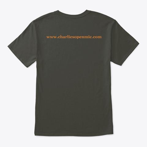 Charlie's Open Mic T Shirt Smoke Gray T-Shirt Back