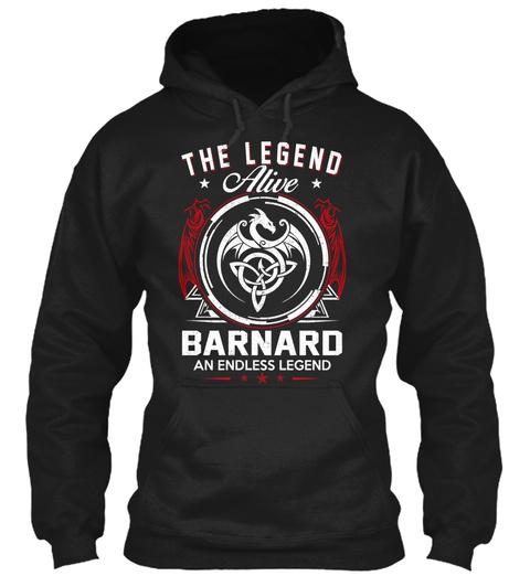 Barnard   Alive And Endless Legend Black T-Shirt Front