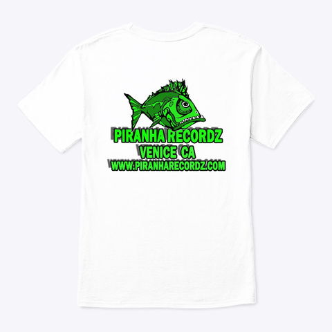 Piranha Recordz Logo Shirt White T-Shirt Back
