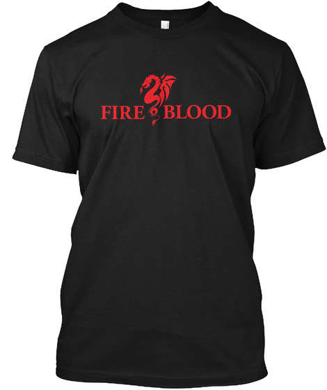 Fire And Blood Black T-Shirt Front