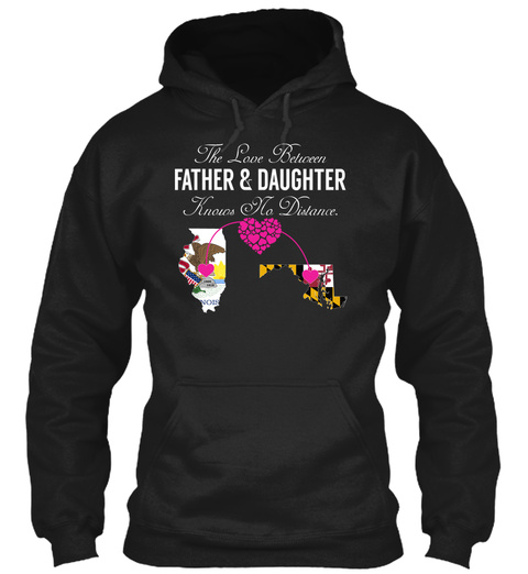 The Love Between Father & Daughter Knows No Distance. Black T-Shirt Front