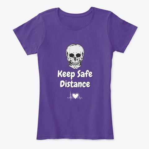 Keep Safe Distance Purple T-Shirt Front