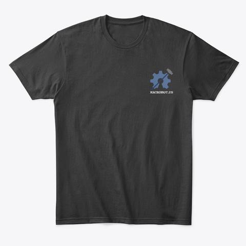 Macr Obot Merch Black T-Shirt Front