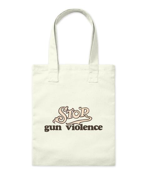 Stop  Gun Violence Natural T-Shirt Front