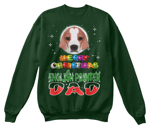 English Pointer Dad Merry Christmas Deep Forest  T-Shirt Front