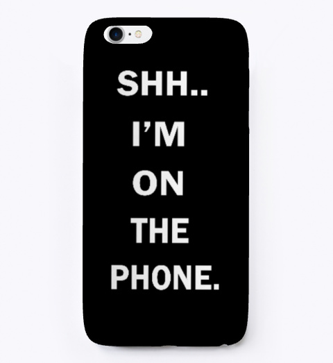 Funny Phone Case Black T-Shirt Front