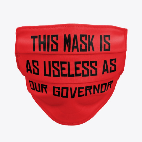 This Mask Is Useless Red T-Shirt Front