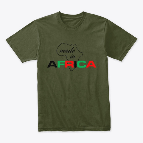 Made In Africa Military Green T-Shirt Front