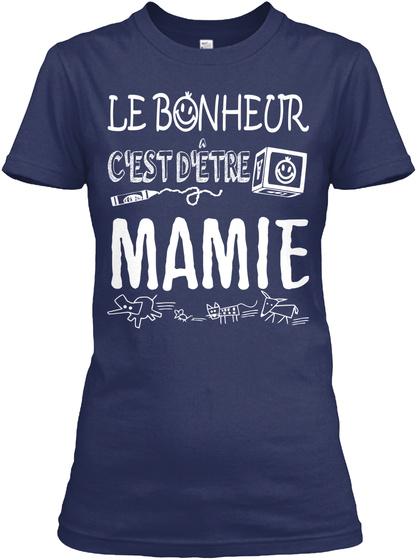 Le Bonheur C'est D'etre Mamie Navy T-Shirt Front