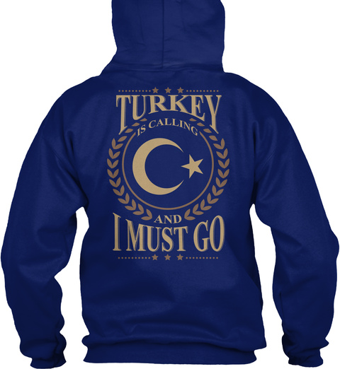 Turkey Is Calling And I Must Go Oxford Navy T-Shirt Back