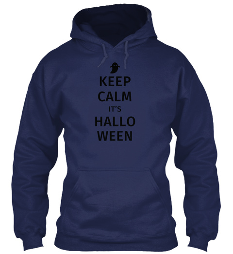 Halloween Keep Calm It's Halloween Mugs  Navy Sweatshirt Front