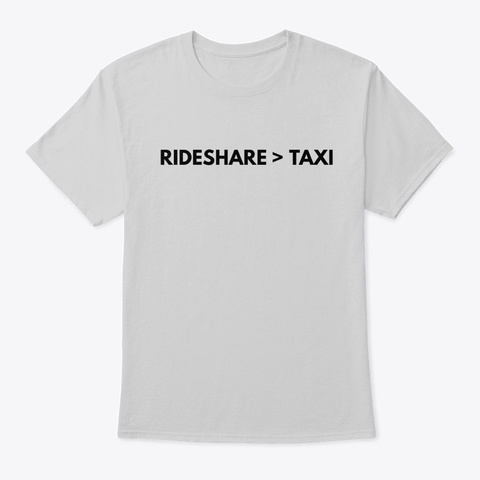 Rideshare > Taxi Shirts For Drivers Light Steel T-Shirt Front