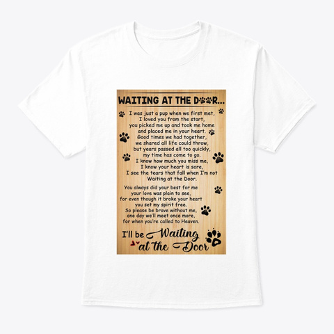 Waiting At The Door White T-Shirt Front