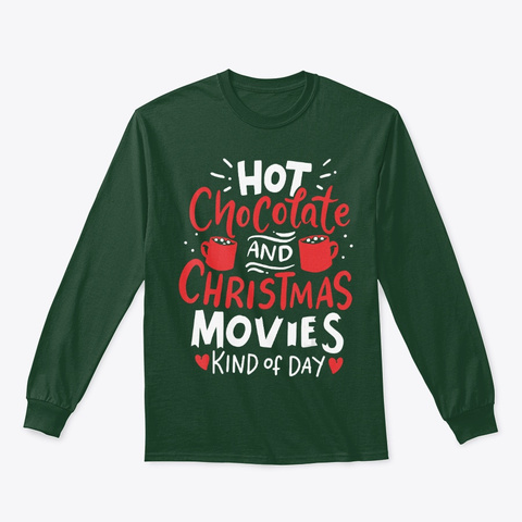 Christmas Hot Chocolate T Shirt Forest Green T-Shirt Front