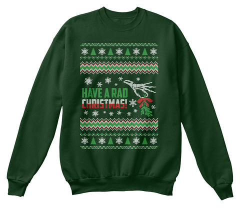 Have A Rad Christmas Deep Forest  T-Shirt Front
