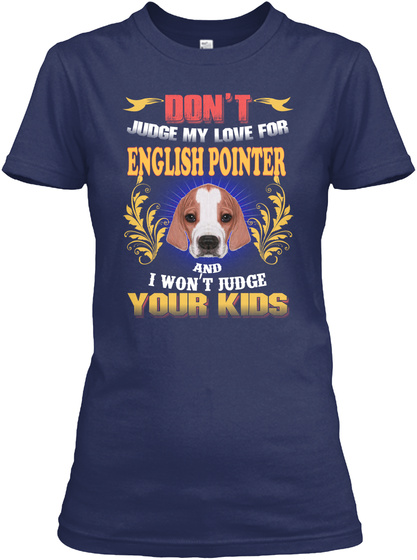 I'm So In Love With English Pointer Navy T-Shirt Front