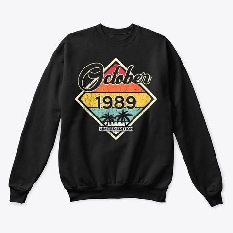 October 30 Years Old Classic 1989 Shirt Black T-Shirt Front