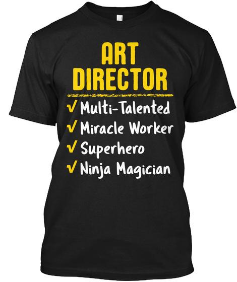 Art Director Miracle Worker Ninja Gift Black T-Shirt Front