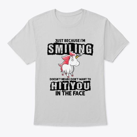 Doesn't Mean I Don't Want To Hit You Light Steel T-Shirt Front