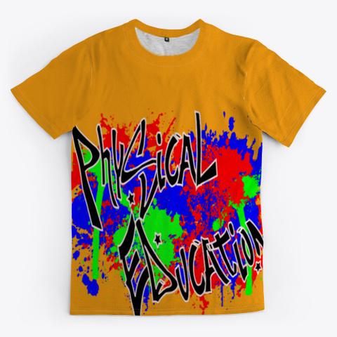 Physical Education Graffiti Orange T-Shirt Front