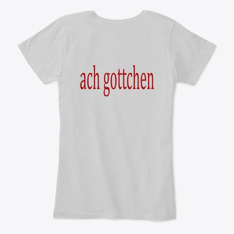 Ach Gottchen Light Heather Grey T-Shirt Back