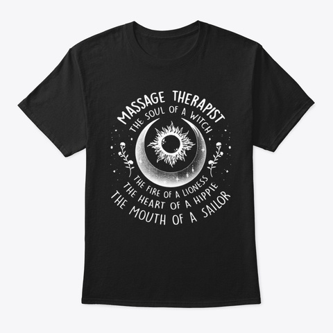 Massage Therapist The Soul Of A Witch   Black T-Shirt Front