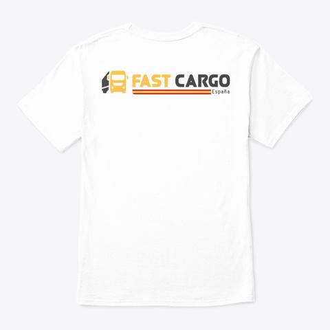 Fast Cargo Esp   T Shirt [White] White T-Shirt Back