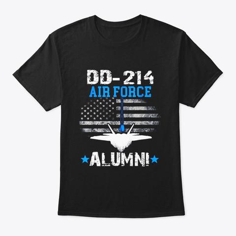 Dd 214 Us Air Force Alumni Shirt Air Black T-Shirt Front