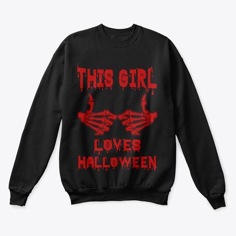 This Girl Loves Halloween  Black T-Shirt Front