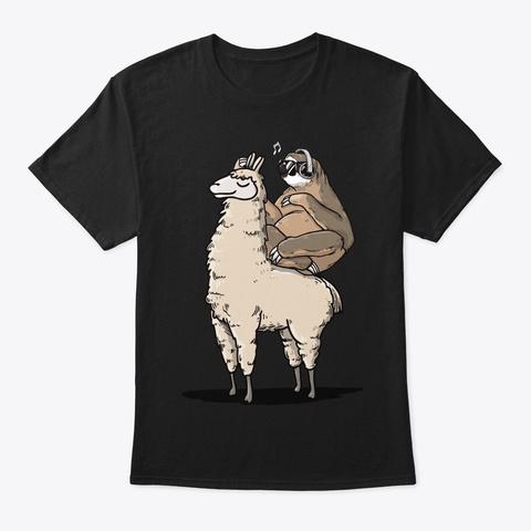 Sloth And Llama Lover Gift, Sloth Riding Black T-Shirt Front