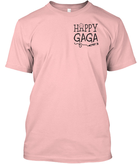 Happy Gaga Pale Pink T-Shirt Front