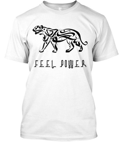Feel Power White T-Shirt Front