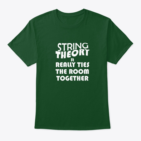 String Theory Funny Tee Deep Forest T-Shirt Front