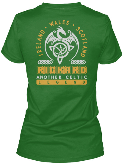 Rickard Another Celtic Thing Shirts Irish Green T-Shirt Back