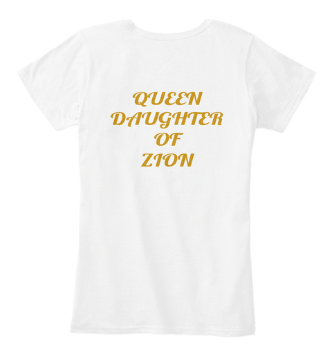 Queen Daughter Of Zion White T-Shirt Back