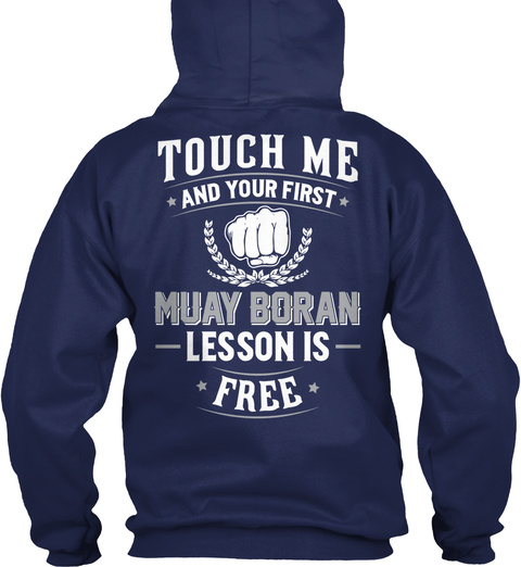 Touch Me And Your First Muay Boran Lesson Is Free Navy T-Shirt Back