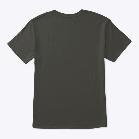 48 Running On Empty Smoke Gray T-Shirt Back