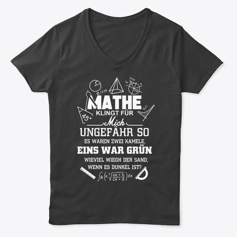 Mathe Klingt Für Mich Ungefähr So Black T-Shirt Front