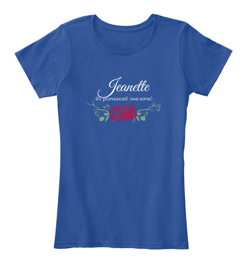 Jeanette It's Pronounced 'awe Some' Deep Royal  T-Shirt Front