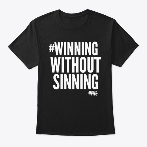 #Winning Without Sinning Tee Black T-Shirt Front