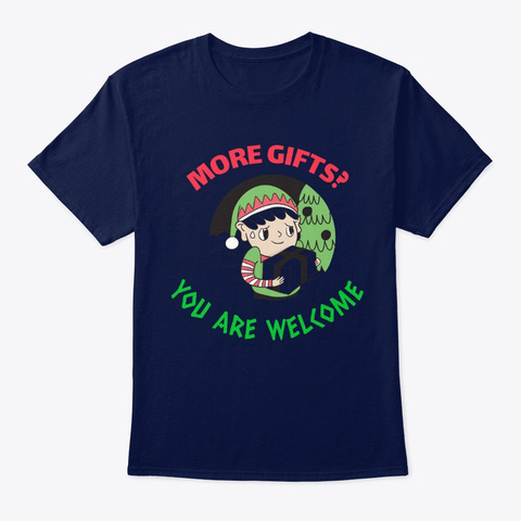 More Gifts Holiday Christmas Funny  Navy T-Shirt Front