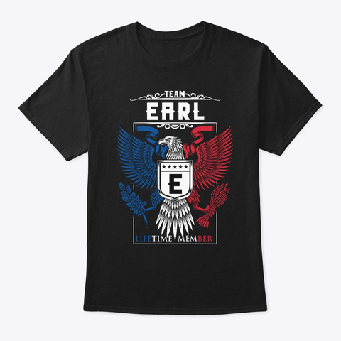 Team Earl Lifetime Member | Earl Black T-Shirt Front