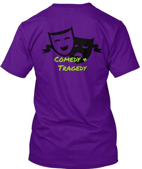 Comedy &  Tragedy  Team Purple T-Shirt Back