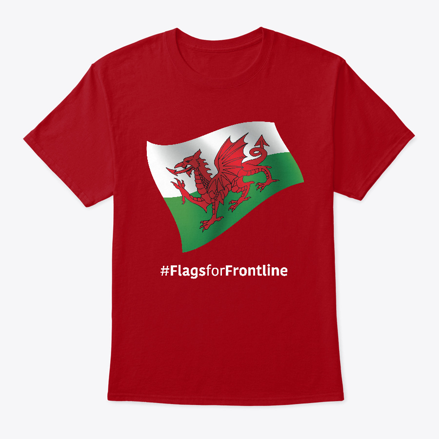 Wales Flags For Frontline Unisex Tshirt