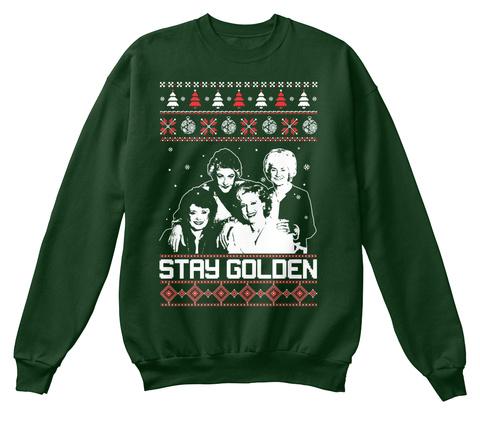 stay golden deep forest sweatshirt front