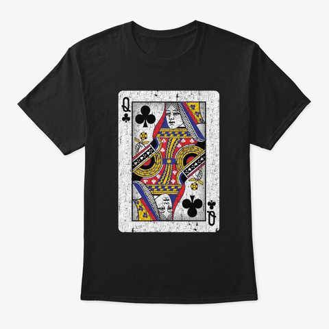 Queen Of Clubs Playing Card Black T-Shirt Front